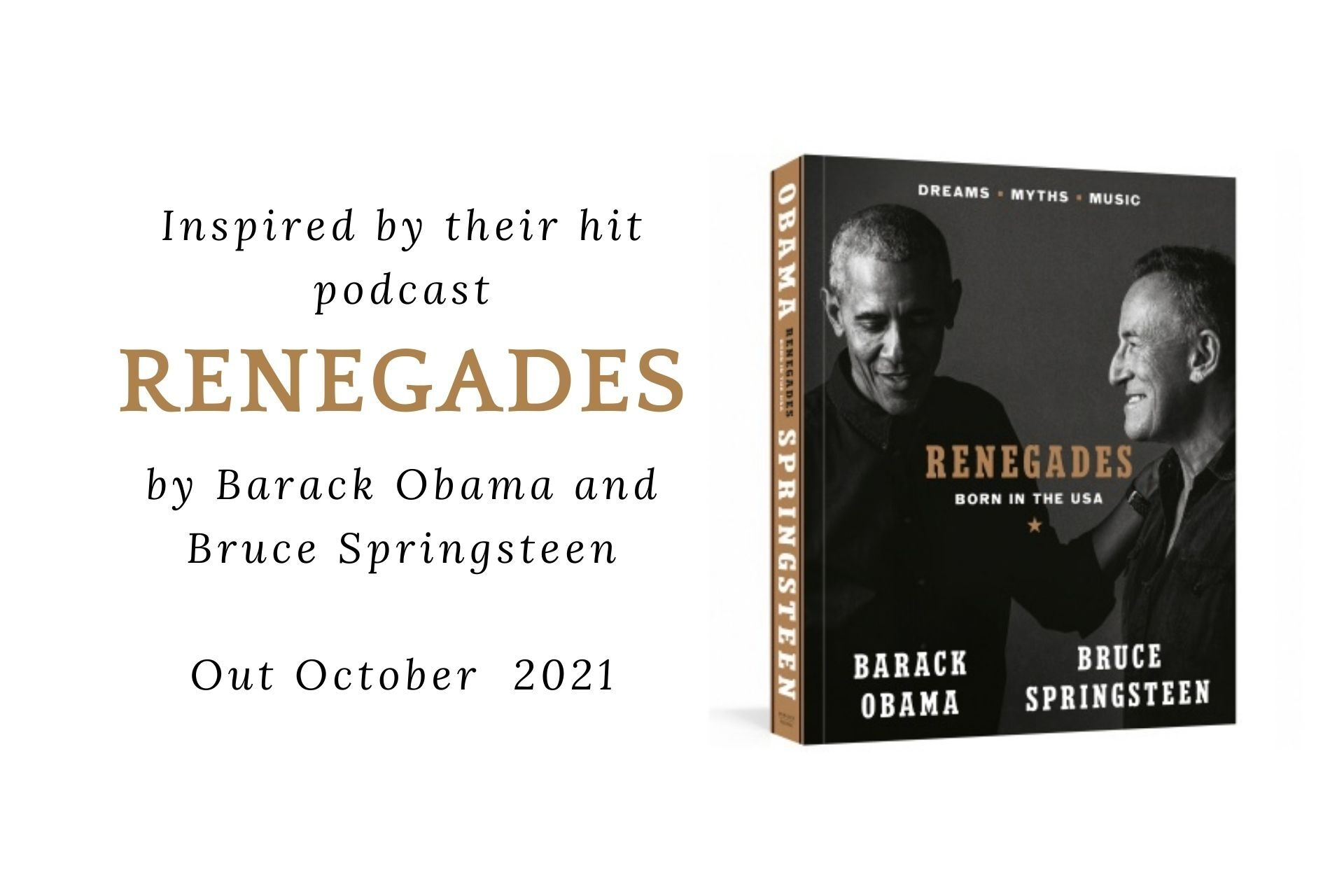 Barack Obama and Bruce Springsteen announce new book Renegades inspired by their hit podcast