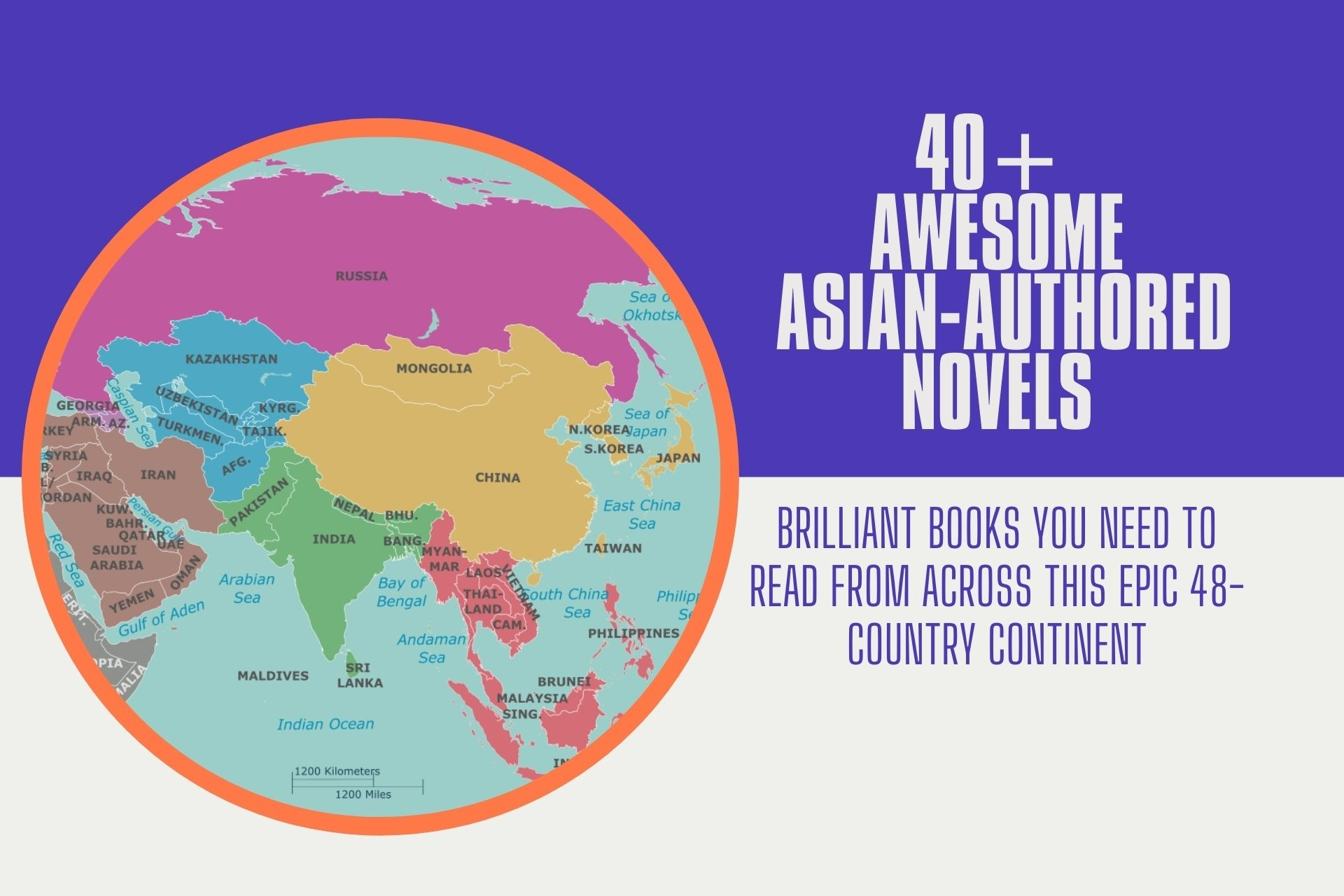 40+ Awesome Asian-authored Novels - Brilliant Books You Need to Read from Across This Epic 48-country Continent