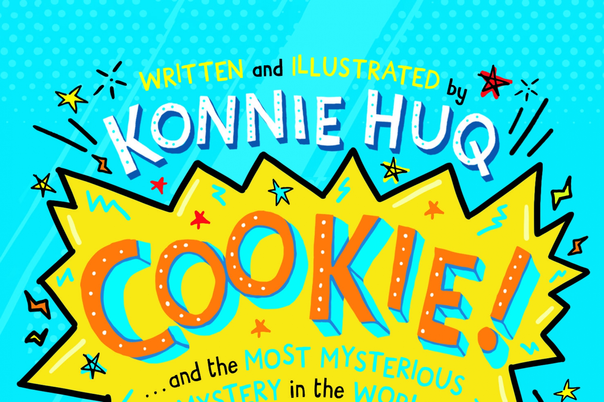Konnie Huq talks to us about her feisty character Cookie, the importance of STEM and tips for young writers
