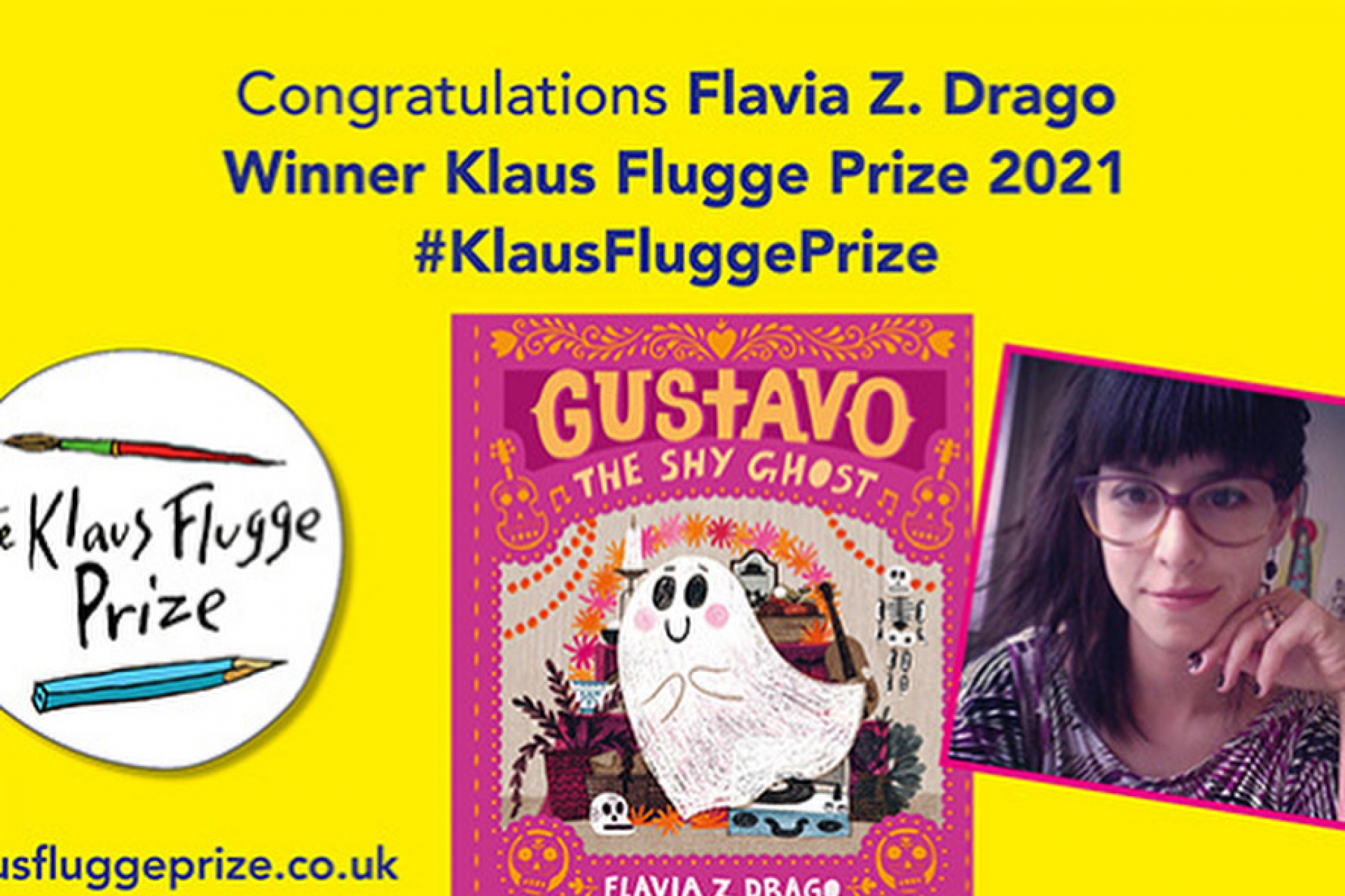 Flavia Z. Drago wins the 2021 Klaus Flugge Prize for Gustavo, the Shy Ghost