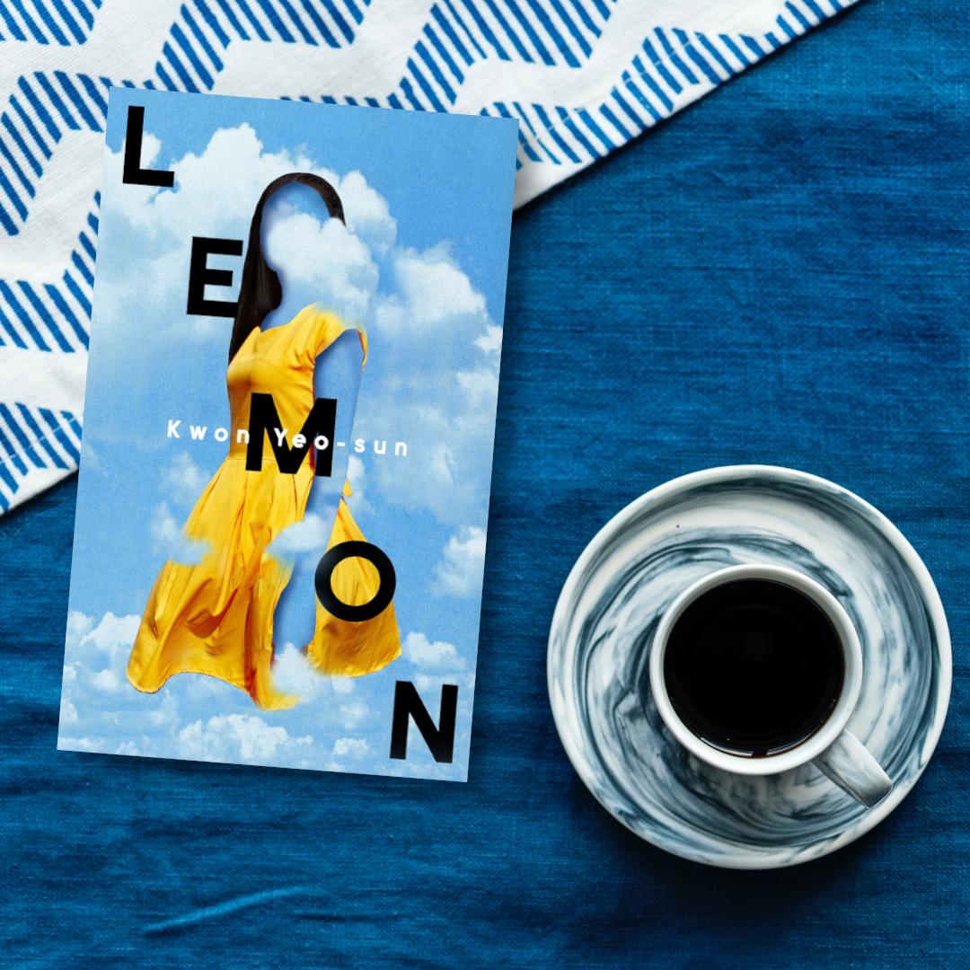 Win One of Ten Hardback Copies of Lemon by Kwon Yeo-sun