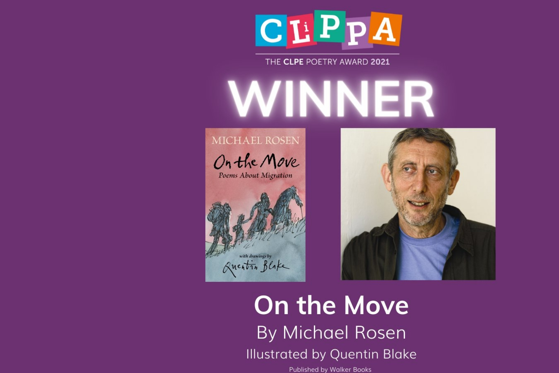 Michael Rosen wins the CLiPPA Children's Poetry Award with On The Move, his collection about migration