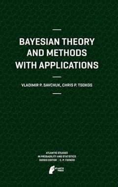 Bayesian Theory and Methods with Applications (Hardback)