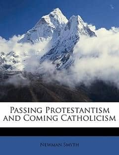 Passing Protestantism and Coming Catholicism