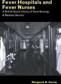 Fever Hospitals and Fever Nurses (ebook)