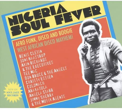 Soul Jazz Records Presents - Nigeria Soul Fever - Afro Funk, Disco And