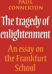 The Tragedy of Enlightenment
