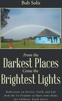 From the Darkest Places Come the Brightest Lights (ebook)
