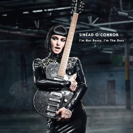 Sinead O' Connor - Im Not Bossy, I'm The Boss CD