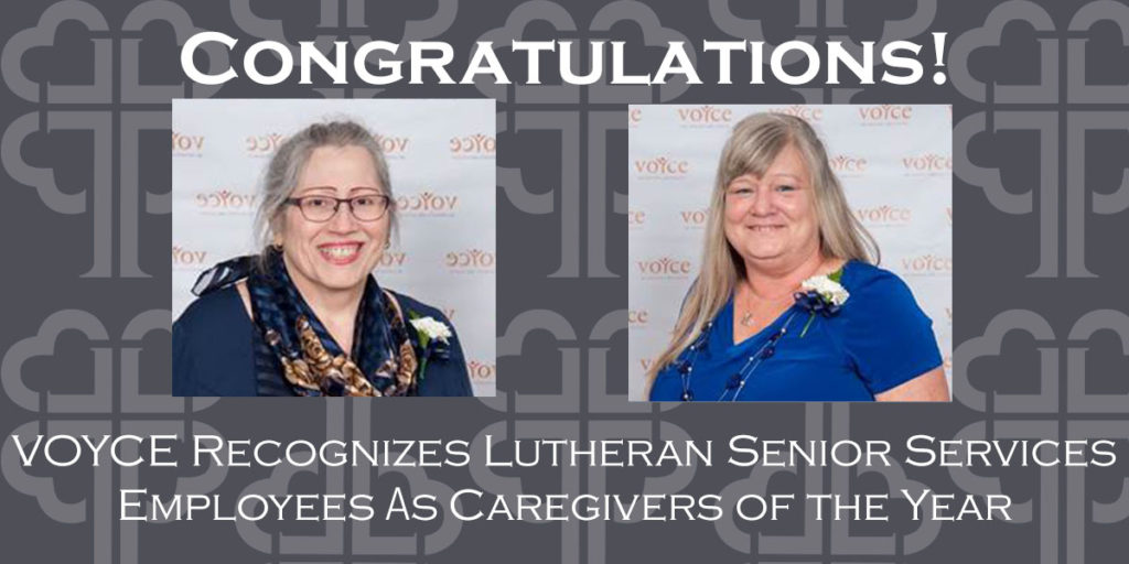 VOYCE Recognizes Employees of Lutheran Senior Services for Commitment and Compassion
