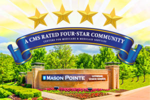 Medicare and Medicaid Upgrade Mason Pointe From Two to Four Stars!