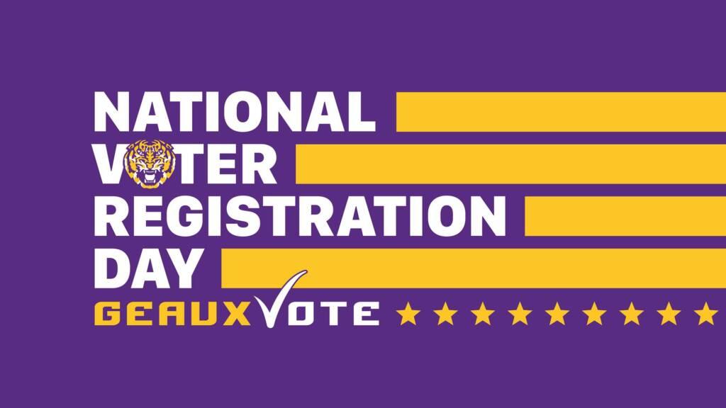 National Voter Registration Day - Geaux Vote