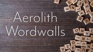 aerolith wordwalls