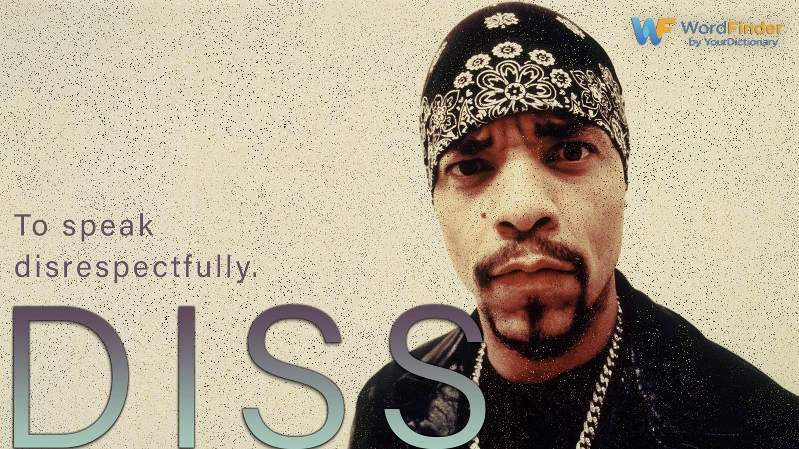 diss definition with ICE T