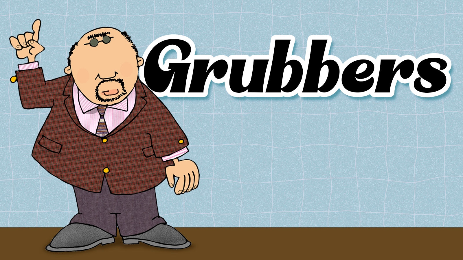 grubbers slang word