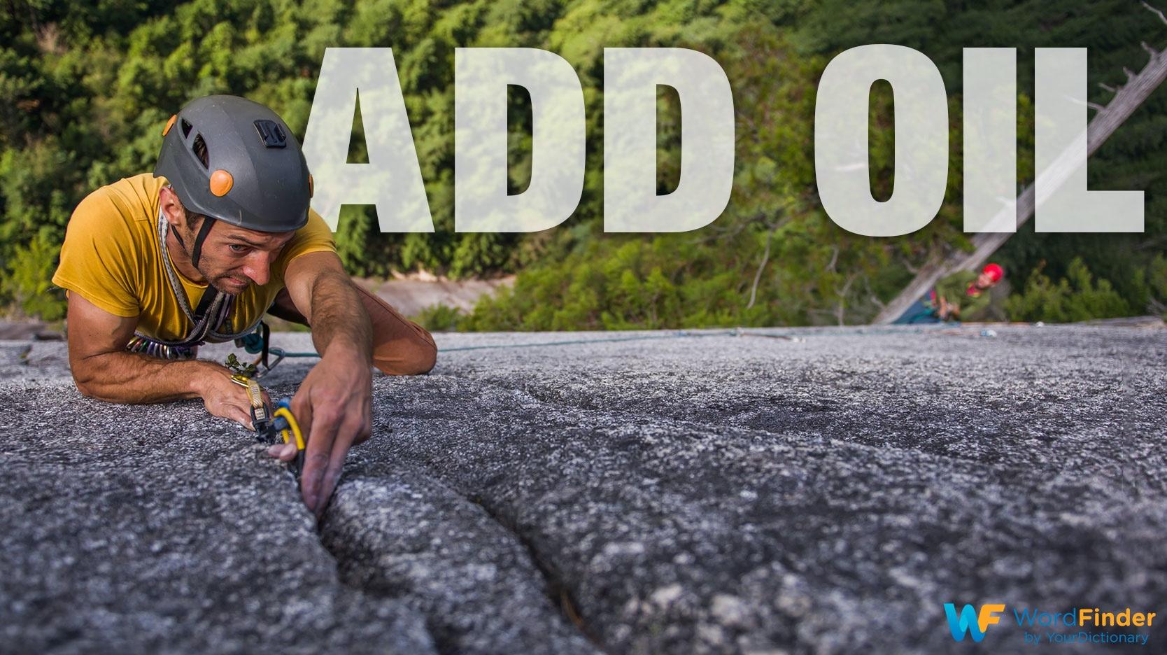 Chinese idiom add oil man rock climbing