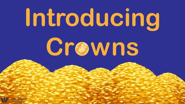 Piles of gold coins introducing Crowns
