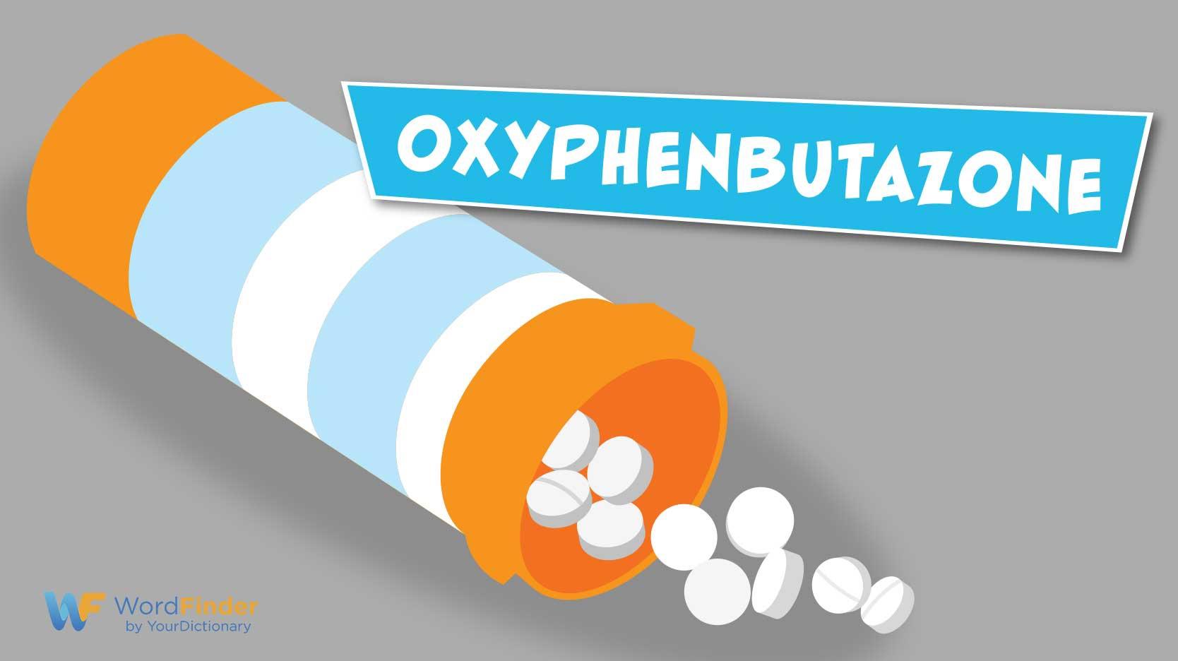 oxyphenbutazone bottle pills