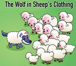 A wolf in sheep's clothing as examples of morals