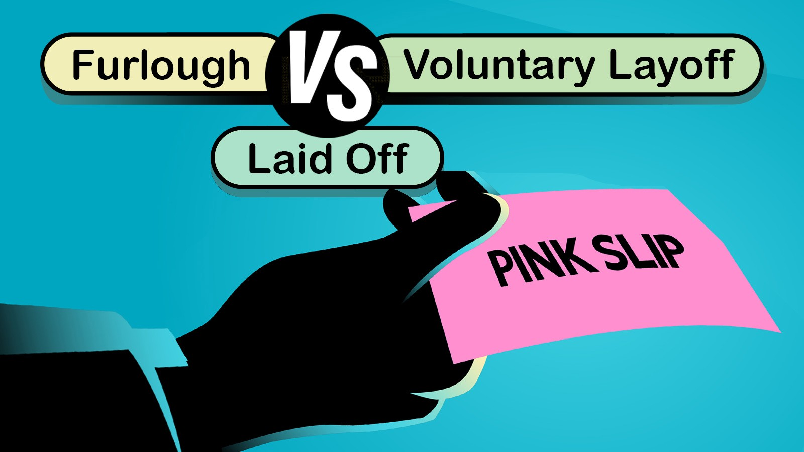 furlough vs laid off vs voluntary layoff