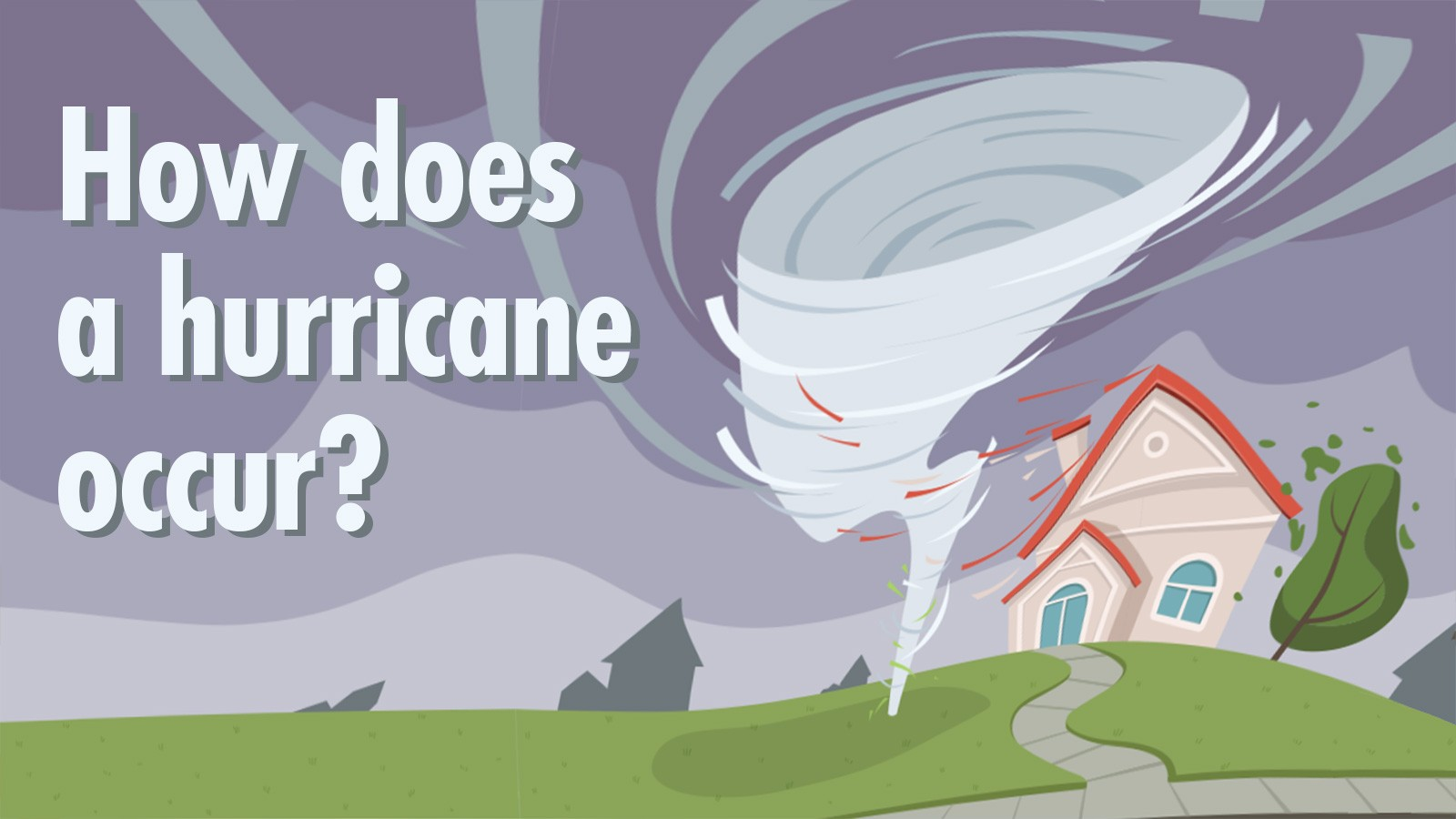 Cause and effect hurricane question