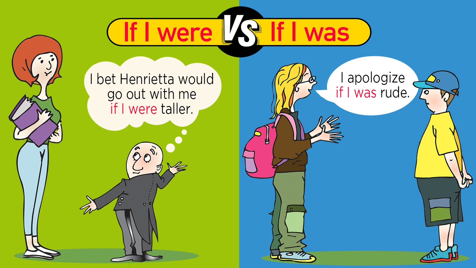 If I were vs If I was