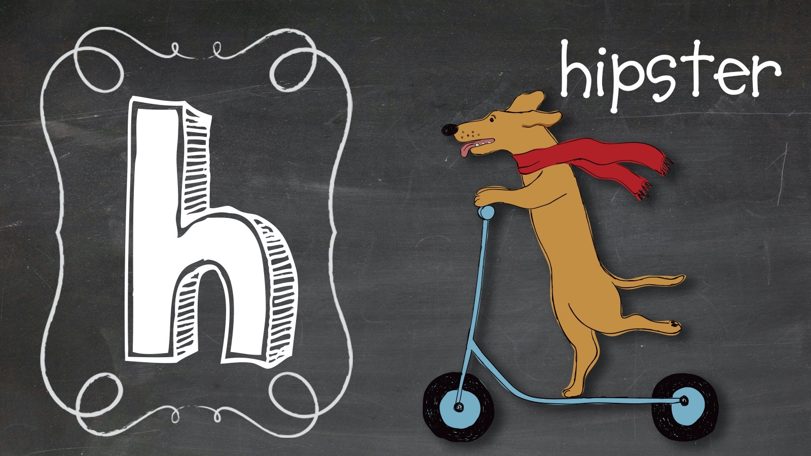 Positive Word H hipster dog