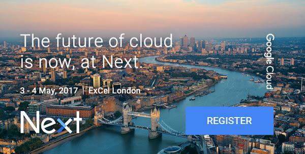 Google Next London 2017