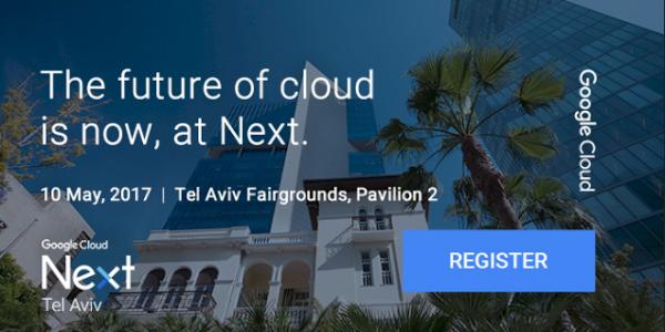 Google Next Tel Aviv 2017