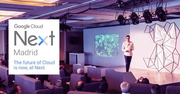 Google Next Madrid 2017