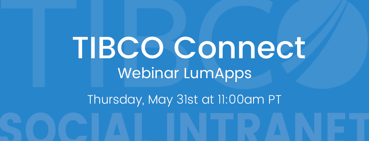 TIBCO Connect Webinar with LumApps