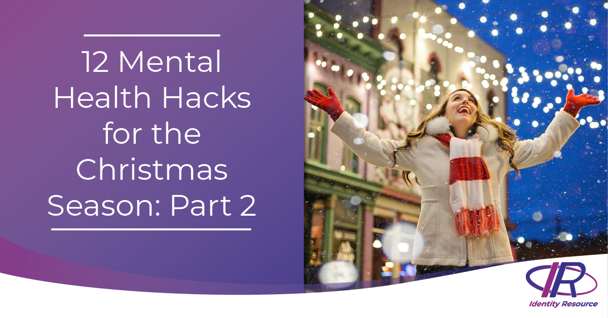 #12 Mental Health Hacks for Christmas Part 2