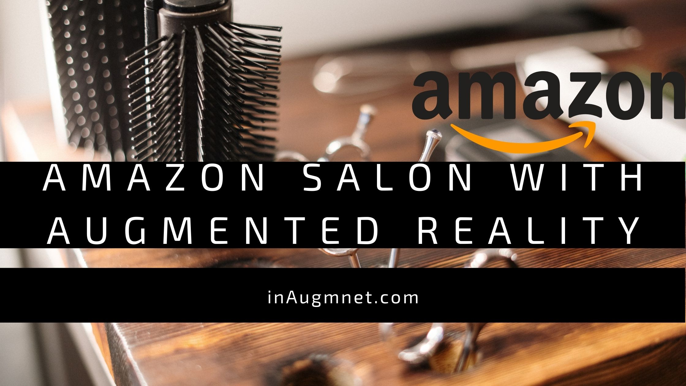 Amazon salon with Augmented Reality