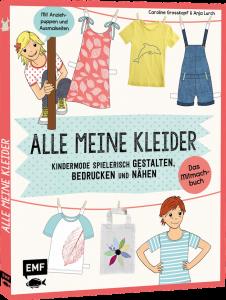 """""""Alle meine Kleider"""" von Caroline Grosskopf und Anja Lurch, EMF Verlag 2015, 16,99 Euro"""