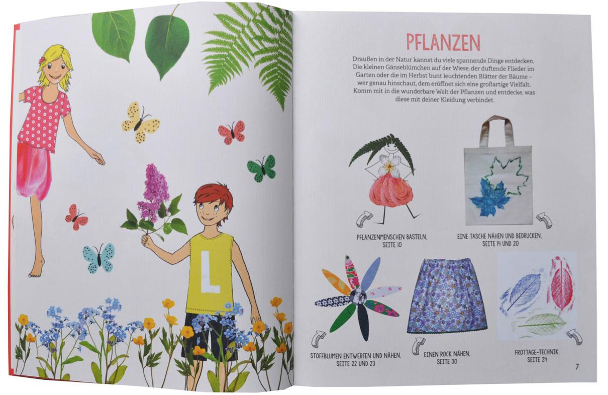 Modische Ideen können die Nachwuchsdesigner auch in der Natur holen. In diesem Buch erfahren sie, wie!