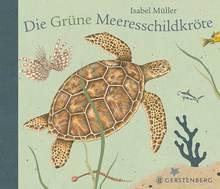 Die grüne Meeresschildkröte, Gerstenberg Verlag