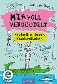 Knife & Packer: Mia voll verdoodelt. Ars Edition2017, 7,99 Euro