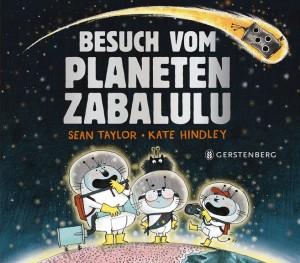Besuch vom Planeten Zabalulu, Gerstenberg Verlag 2017, Buchtipps