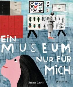 Ein Museum nur für mich; Prestel Verlag 2017