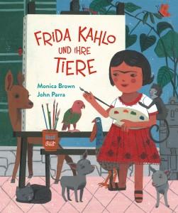 Frida Kahlo und ihre Tiere, NordSüd Verlag 2017