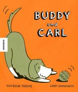 Lesetipps: Tierische Bilderbücher; Buddy und Carl, Knesebeck 2017