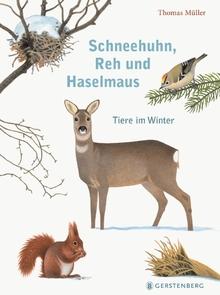 Bilderbücher für Herbst und Winter, Schneehuhn, Reh und Haselmaus, Knesebeck Verlag 2017