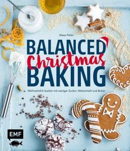 """""""Balanced Christmas Baking"""" von Alissa Poller (EMF Verlag, 16.99 Euro)"""
