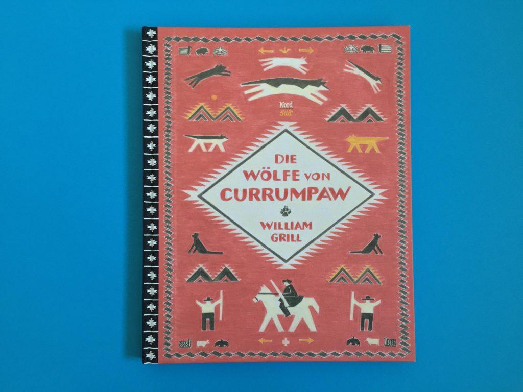 Bilderbuch Die Wölfe von Currumpaw
