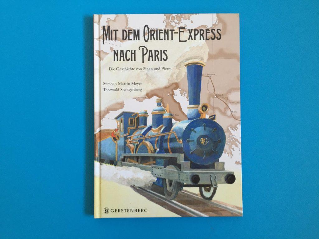 Bilderbuch Mit dem Orient-Express nach Paris, Gerstenberg Verlag