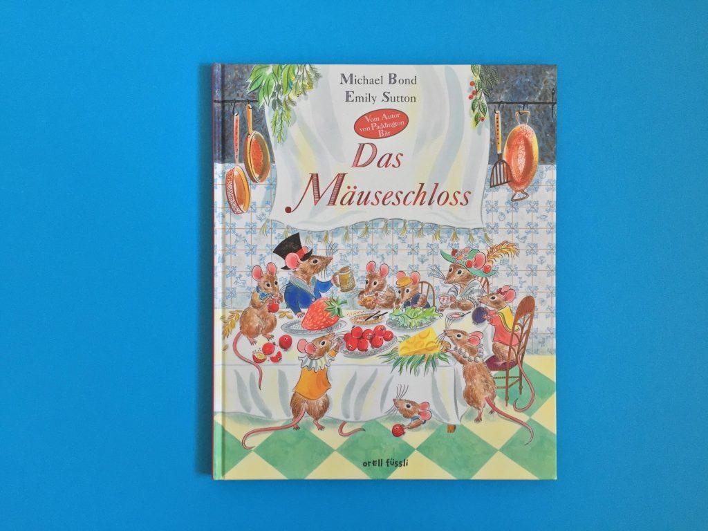 Bilderbuch Das Maeuseschloss