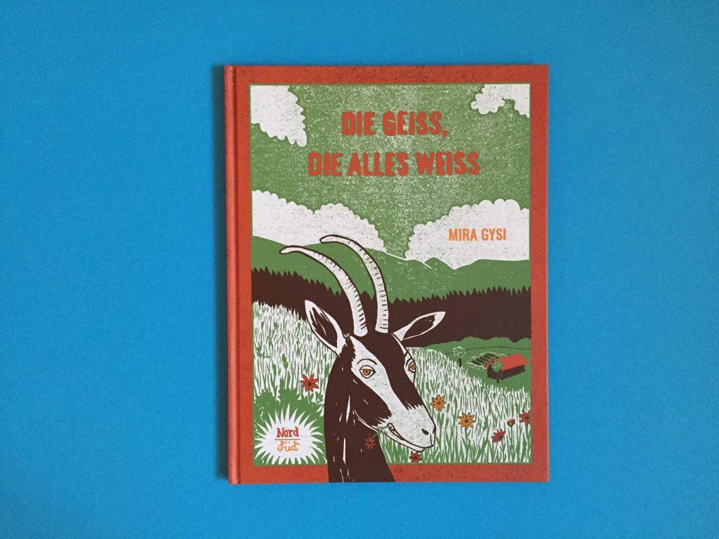 Bilderbücher für Kinder; Die Geiss die alles weiß