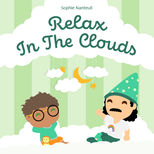 Relax In The Clouds - I Can Manage My Emotions