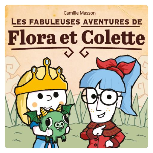 Les Fabuleuses Aventures de Flora et Colette