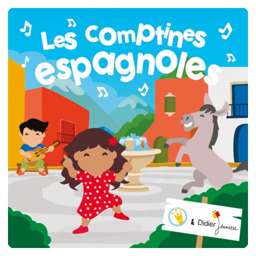Les plus belles comptines pour chanter et s'amuser en espagnol